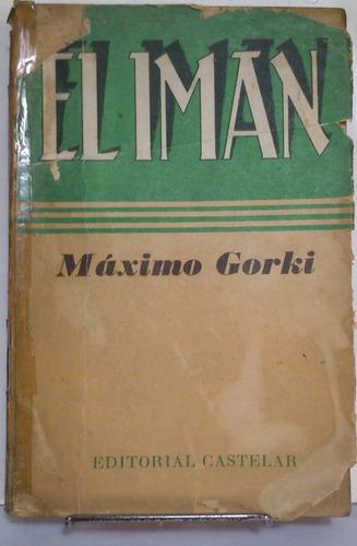 El Imán - Máximo Gorki - Castelar