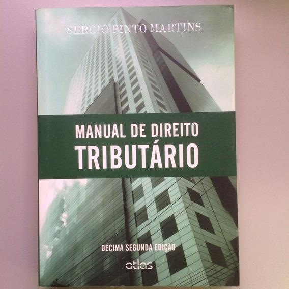 Manual Do Direito Tributário - Sergio Pinto Martins