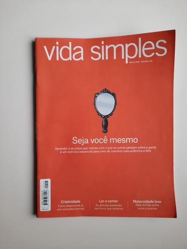Revista Vida Simples - Nº 195 - Seja Você Mesmo
