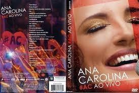 Ana Carolina Dvd Ac Ao Vivo