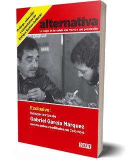 Libro Alternativa Lo Mejor De La Revista Que Marco A Una Gen