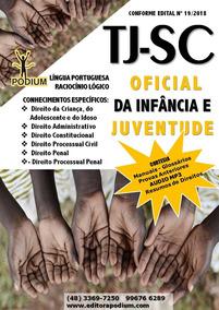 Apostila Concurso Tj Sc Oficial Da Infância E Juventude