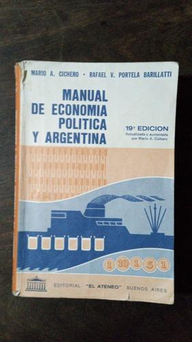 Imagen 1 de 1 de Manual De Economía Política Y Argentina - M. A. Cichero Y Ot