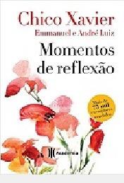 Momentos De Reflexão Xavier, Chico