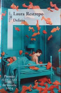Delirio Laura Restrepo Premio Alfaguara Novela 2004 Cpx429