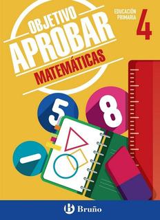 Objetivo Aprobar 4ºep Matematicas 16 - Aa.vv