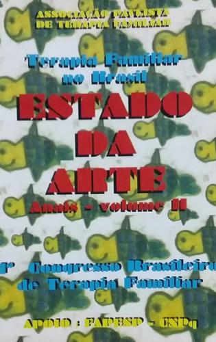 Estado Da Arte- 1º Congresso Brasileiro De Terapia Familiar