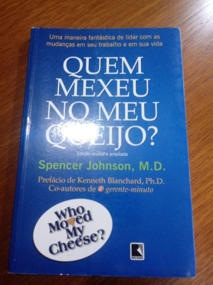 Livro Quem Mexeu No Meu Queijo Spencer Johnson .obc Store
