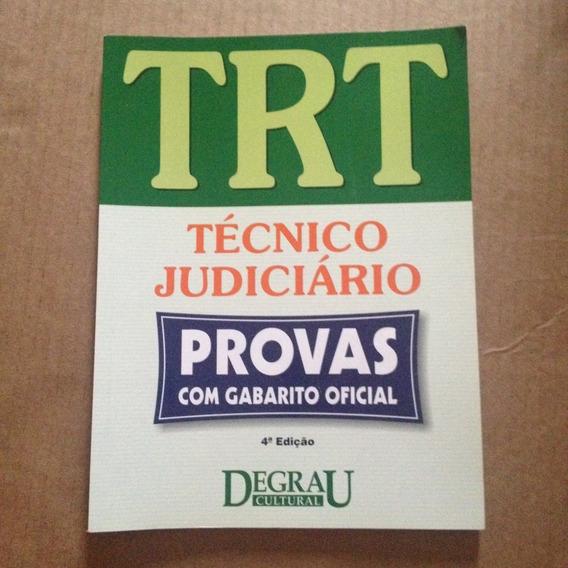Livro Trt Técnico Judiciário Provas Com Gabarito Oficial T2