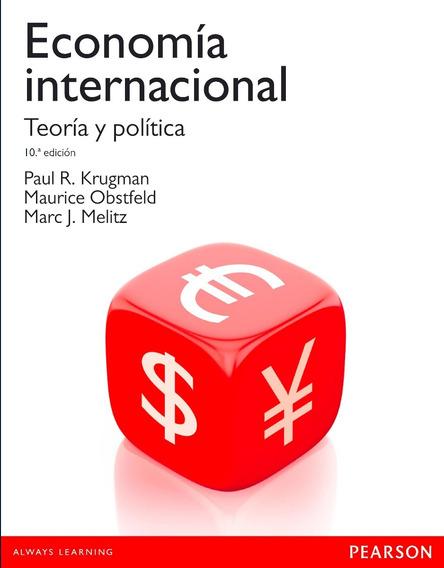 Economía Internacional: Teoría Y Política - 10/ed - Krugman