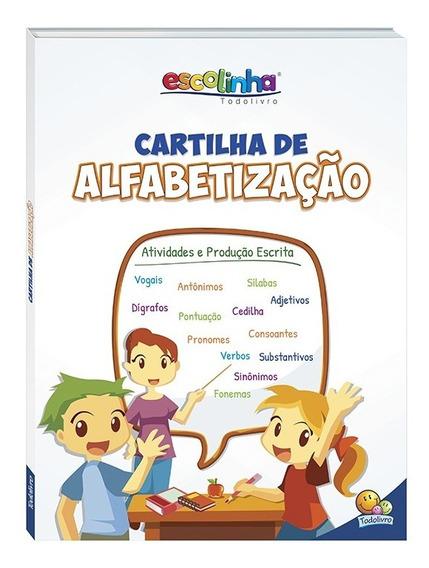 Livro Cartilha De Alfabetização - Escolinha Todo Livro