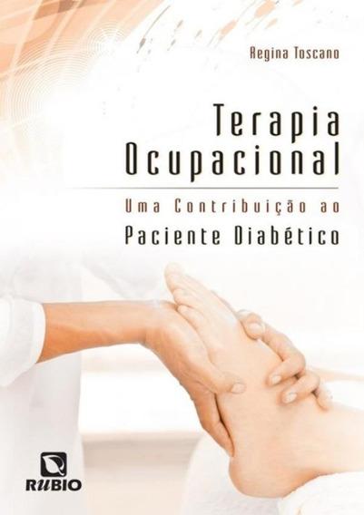 Terapia Ocupacional - Uma Contribuicao Ao Paciente Diabeti