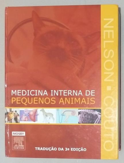 Livro Medicina Interna De Pequenos Animais - Nelson E Couto
