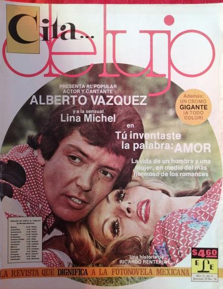 Fotonovela Cita De Lujo Con Alberto Vazquez Y Lina Michel