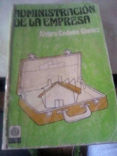 Administracion De La Empresa. Alvaro Cedeño. Euned