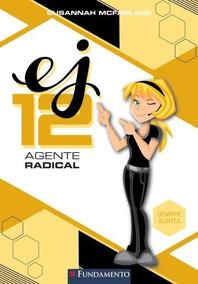 Agente Radical - Sempre Alerta - Novo