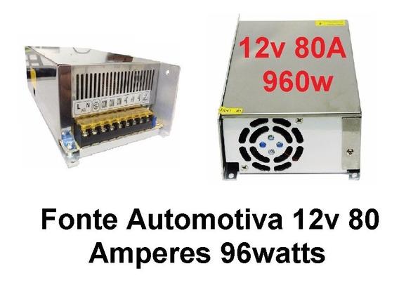 Fonte Chaveada Estabilizada 12v 80a 960w Bivolt Manual