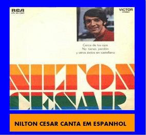 Cd Nilton César Canta Em Espanhol