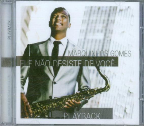 Playback Marquinhos Gomes - Ele Não Desiste De Você