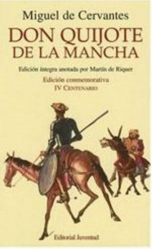 Don Quijote De La Mancha - Juventud