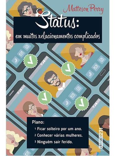 Status: Em Muitos Relacionamentos Complicados