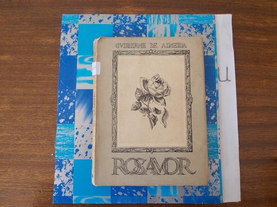 Rosamor - Gvilherme De Almeida