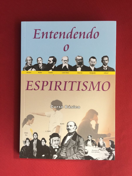 Livro - Entendendo O Espiritismo - Curso Básico - Seminovo