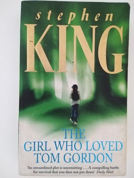 Livro The Girl Who Loved Tom Gordon - Stephen King Ed. Bolso
