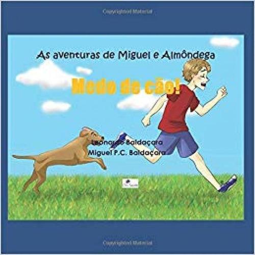As Aventuras De Miguel E Almôndega