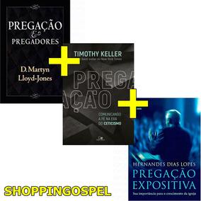 Kit Pregação E Pregadores + Pregação + Pregação Expositiva