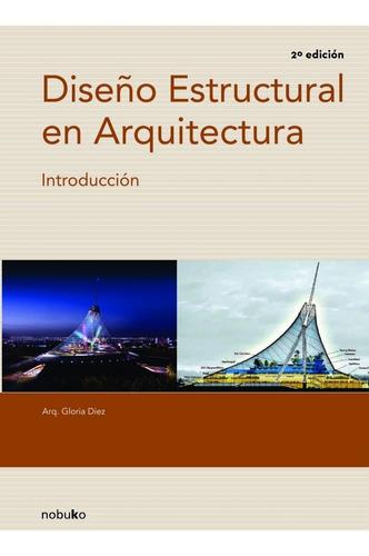 Imagen 1 de 2 de Diseño Estructural En Arquitectura. Introduccion