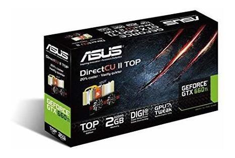 Asus Gtx 660 Ti Series Graphics Cards Ti-dc2t-2gd5 ?