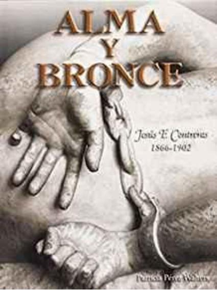 Alma Y Bronce: Jesus F. Contreras 1866 -- 1902
