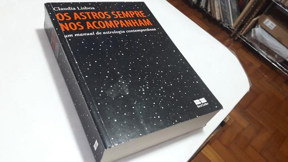 595 Os Astros Sempre Nos Acompanham - Claudia Lisboa