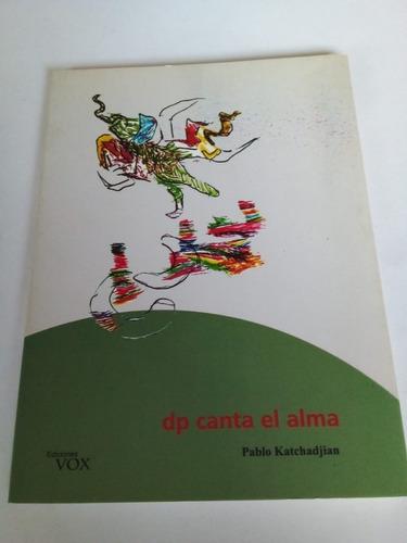 Dp Canta El Calma - Katchadjian - Vox, 2004