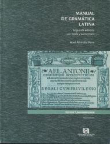 Manual De Gramatica Latina 2¬ Edicion Reimpresion (2009) Ccs