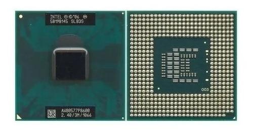 Imagem 1 de 1 de Processador Notebook Intel Core 2 Duo P8600 2.4ghz 3mb Cache