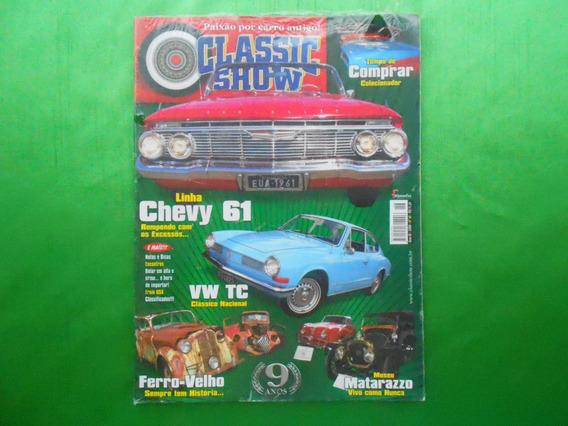 Revista Classic Show Nº 46 Ano Ix- 2009-lacrada