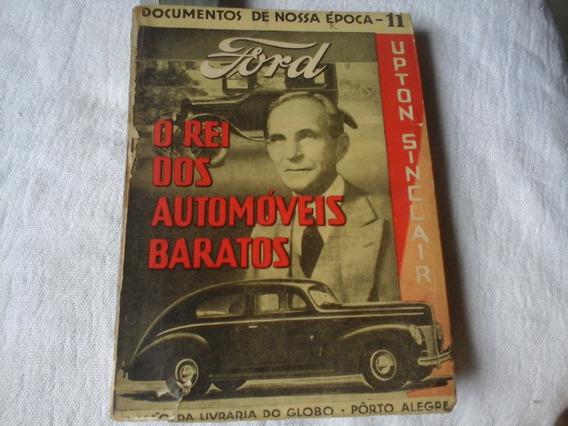 Ford O Rei Dos Automoveis Baratos 1940