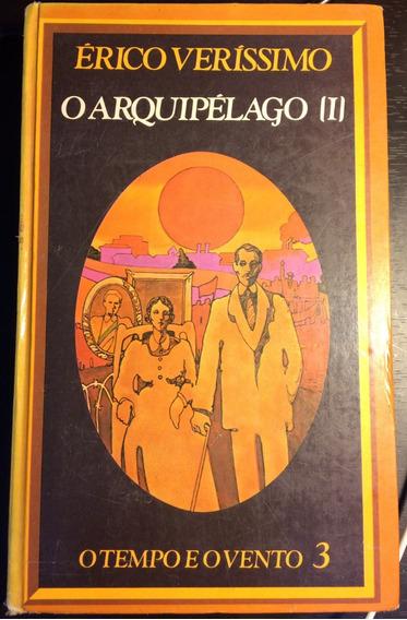 Livro O Arquipélago I - Erico Verissimo - O Tempo E O Vento