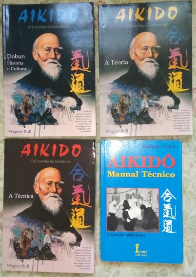 Coleção Aikido O Caminho Da Sabedoria Wagner Bull + Brinde