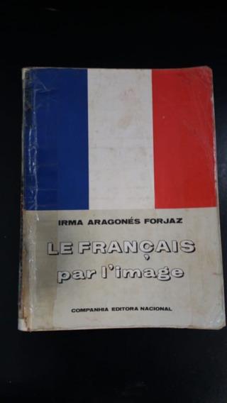 Irma Aragonês Forjas Le Français Par Image Livro De 1975