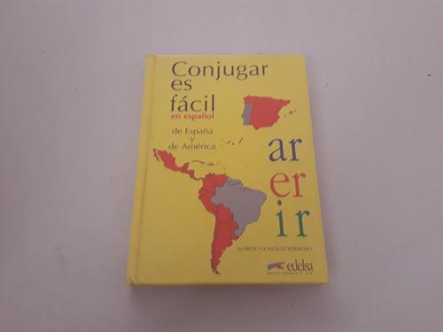 Conjugar Es Fácil En Espanol De Espana Y De América
