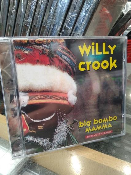 Willy Crook Big Bombo Mamma Cd