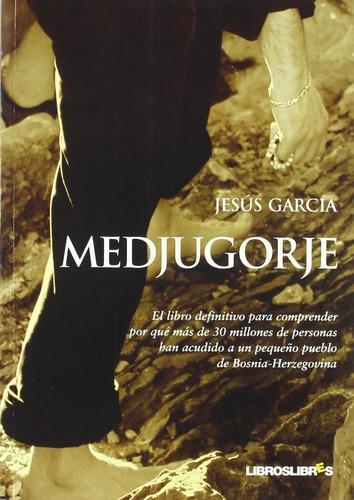 Libro Medjugorje - Jesús García