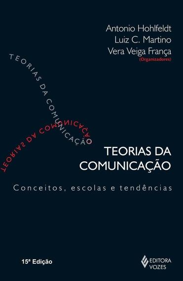 Teorias Da Comunicação - Conceitos, Escolas E Tendências