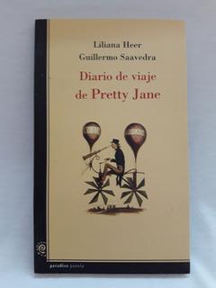 Diario De Viaje De Pretty Jane Liliana Heer G Saavedra