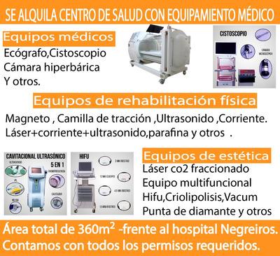 Alquilo, Traspaso Centro De Salud, Equipos Medicos