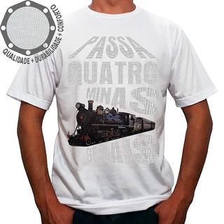 Camiseta Passa Quatro Minas Gerais Trem Camisa Personalizada