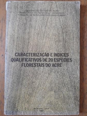 Indices Qualificativos De 20 Espécies Florestais Do Acre